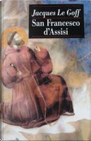 San Francesco d'Assisi by Jacques Le Goff