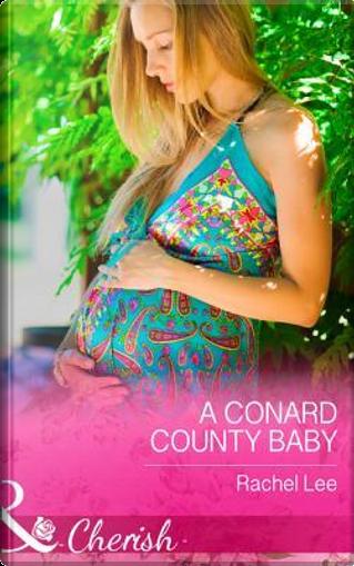 A Conard County Baby (Conard County by Rachel Lee