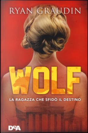 Wolf by Ryan Graudin