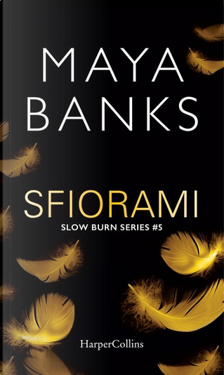 Sfiorami by Maya Banks