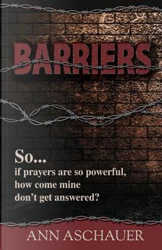 Barriers by Ann Aschauer