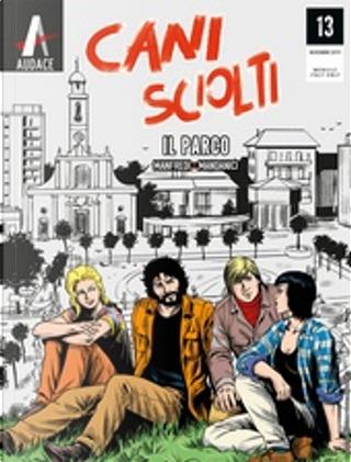 Cani sciolti n. 13 by Gianfranco Manfredi