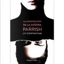 La conspiración de la señora Parrish by Liv Constantine