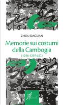 Memorie sui costumi della Cambogia by Daguan Zhou