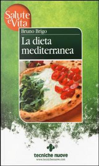 La dieta mediterranea by Bruno Brigo