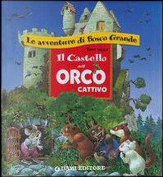 Il castello dell'Orco cattivo by Casalis Anna