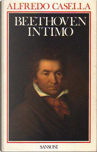 Beethoven intimo by Alfredo Casella