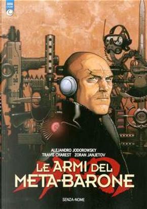 Le armi del Meta-Barone by Alejandro Jodorowsky