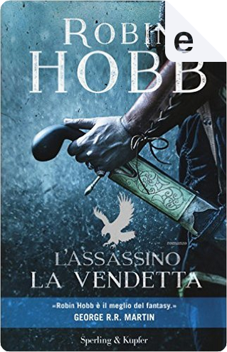 L'assassino. La vendetta by Robin Hobb