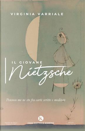 Il giovane Nietzsche by Virginia Varriale
