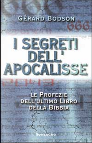 I segreti dell'Apocalisse by Bodson Gérard