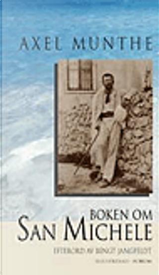 Boken om San Michele by Axel Munthe
