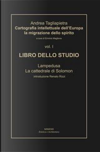 Cartografia intellettuale dell'Europa. La migrazione dello spirito by Andrea Tagliapietra