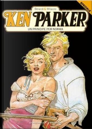 Ken Parker (GEDI) speciale - Vol. 1 by Giancarlo Berardi