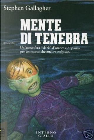 Mente di tenebra by Stephen Gallagher