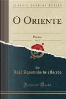 O Oriente, Vol. 2 by José Agostinho de Macedo