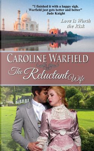 The Reluctant Wife by Caroline Warfield