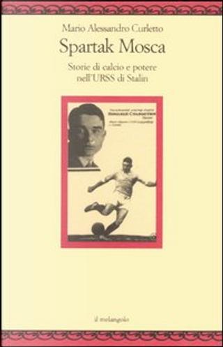 Spartak Mosca by Mario Alessandro Curletto