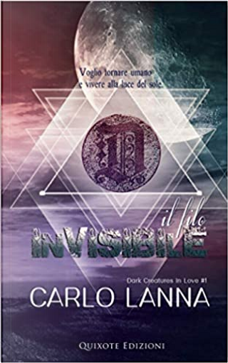 Il filo invisibile by Carlo Lanna