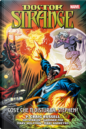 Doctor Strange: Cos'è che ti disturba, Stephen? by Gardner F. Fox, Marc Andreyko, Marv Wolfman, P. Craig Russell