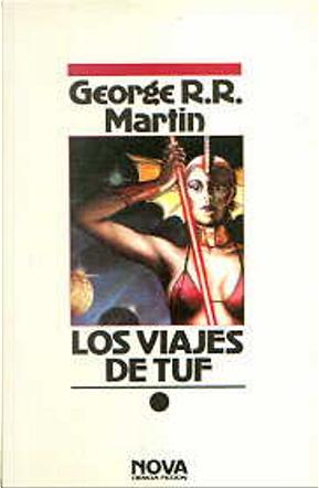 Los viajes de Tuf by George R.R. Martin