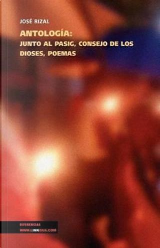 Antología (Memoria) (Spanish Edition) by José Rizal y Alonso