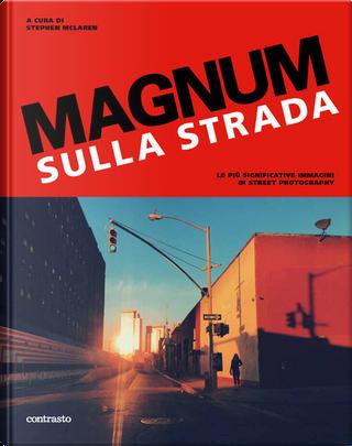 Magnum sulla strada by