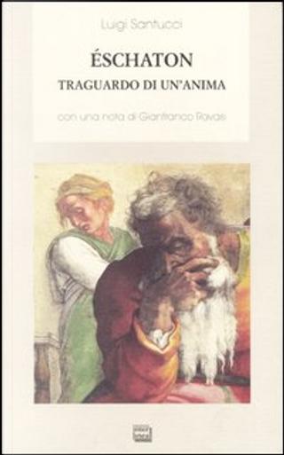 Éschaton by Luigi Santucci