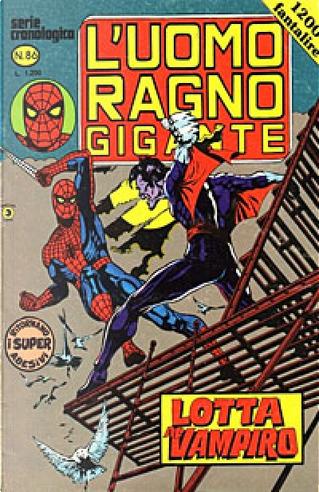 L'Uomo Ragno Gigante n. 86 by Archie Goodwin, Bill Mantlo