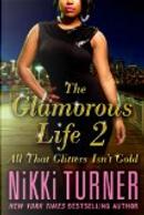 The Glamorous Life 2 by Nikki Turner
