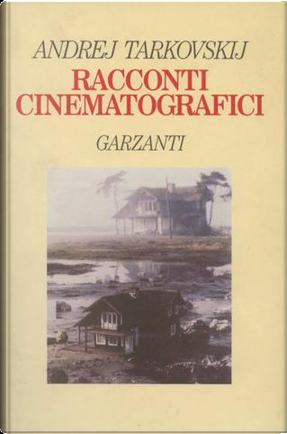 Racconti cinematografici by Andrej Tarkovskij