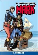 Il comandante Mark cronologica integrale a colori n. 4 by Dario Guzzon, EsseGesse