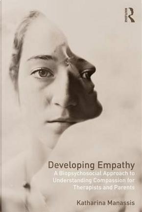 Developing Empathy by Katharina Manassis