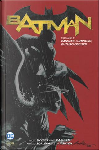 Batman vol. 6 by Scott Snyder, Gerry Duggan, Ray Fawkes, Marguerite Bennett
