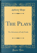 The Plays by Anthony Hope