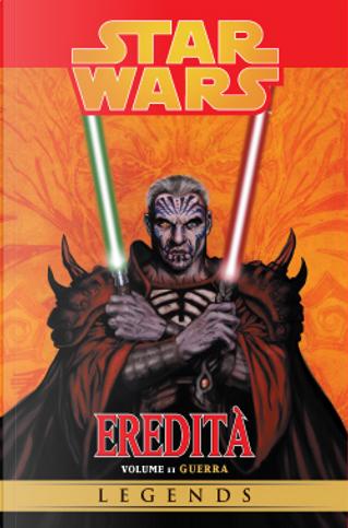 Star Wars Eredità vol. 11 by John Ostrander