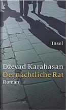 Der nächtliche Rat by Dzevad Karahasan