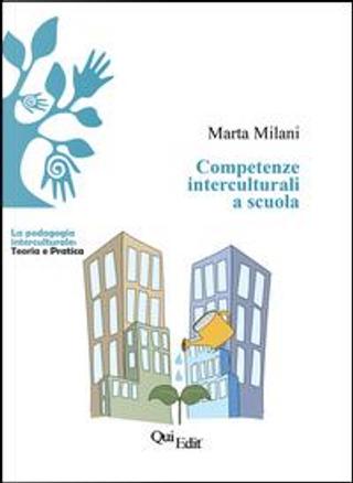 Competenze interculturali a scuola by Marta Milani