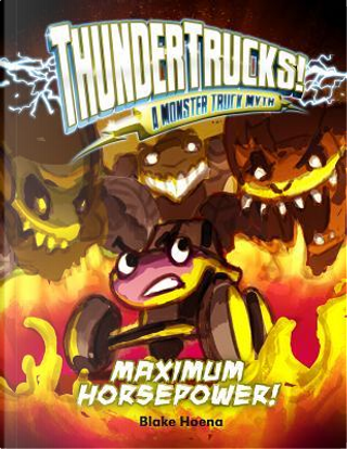 Maximum Horsepower! by Blake Hoena