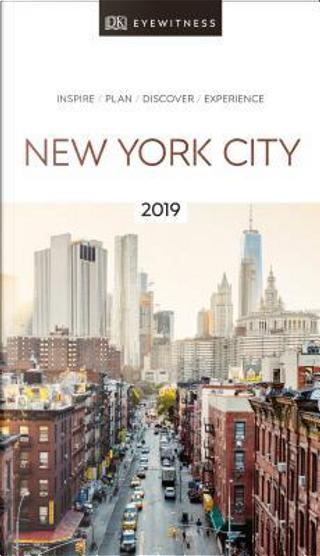 DK Eyewitness New York City by DK Travel