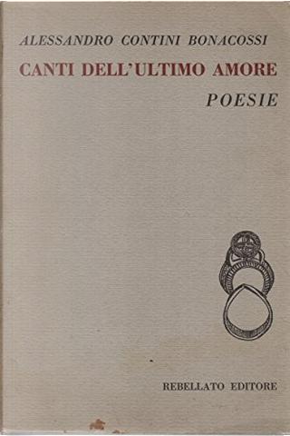 Canti dell'ultimo amore by Sandro Contini Bonacossi