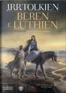 Beren e Lúthien by J.R.R. Tolkien