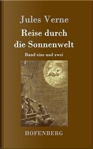 Reise durch die Sonnenwelt by jules Verne