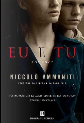 Eu e Tu by Niccolo Ammaniti