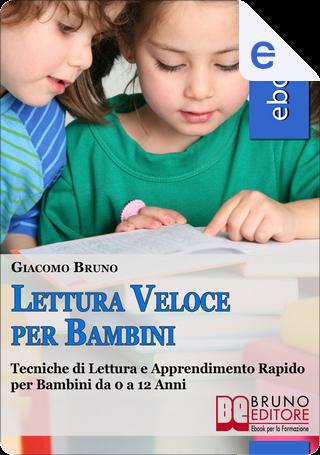 Lettura Veloce per Bambini by Giacomo Bruno