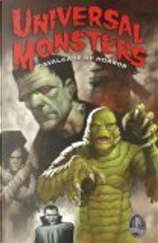 Universal Monsters by Arthur Adams, Dan Jolley, Dan Vado, Den Beauvais, Jonathan D. Smith, Steve Moncuse, Terry Austin, Tony Harris