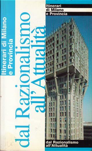 Dal Razionalismo all'attualità by AA. VV.
