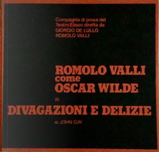 Romolo Valli come Oscar Wilde in Divagazioni e delizie by John Gay