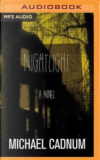Nightlight by Michael Cadnum