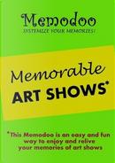 Memodoo Memorable Art Shows by Memodoo